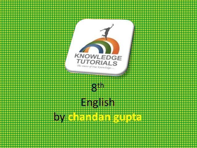 8th English by chandan gupta
