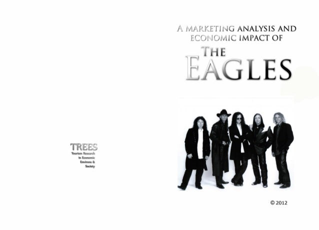 A marketing analysis and economic impact of The Eagles