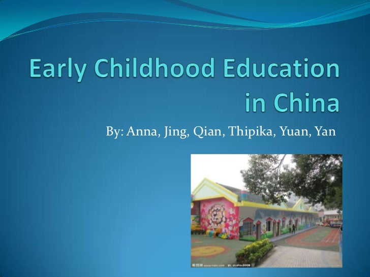 The Early Childhood in China