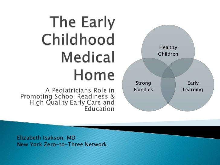 The early childhood medical home 3.15.2012