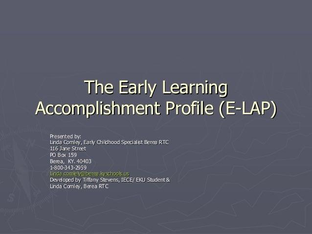 The early learning accomplishment profile (e lap) l. comley