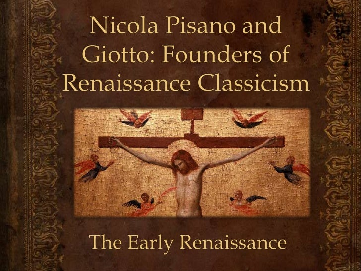 Inleiding Nicola Pisano, Huub Giotto, Roel Korte inleiding vroege Renaissance   Ghiberti en Donatello  Robbert-Jan Do...