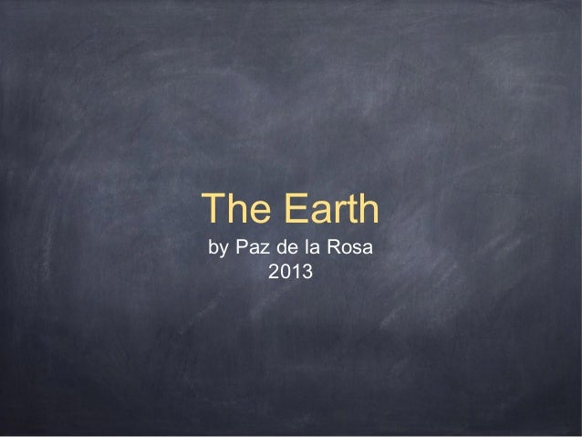 The Earth by Paz de la Rosa 2013
