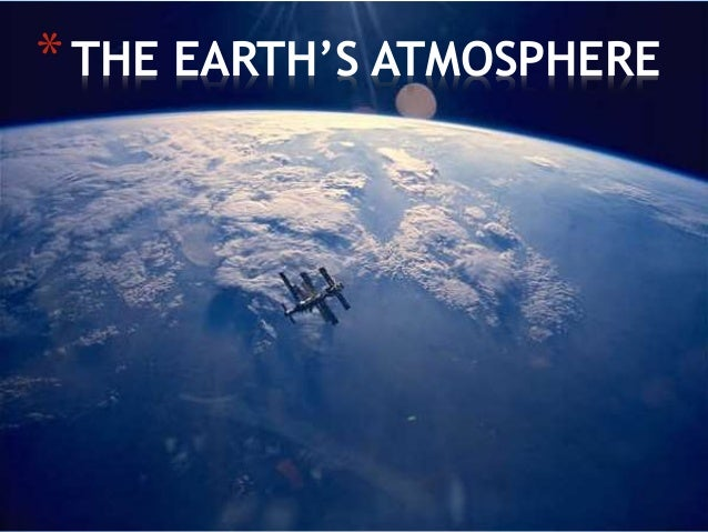 earths atmosphere The atmosphere is a mixture of nitrogen (78%), oxygen (21%), and other gases (1%) that surrounds earth high above the planet, the atmosphere becomes thinner until it .