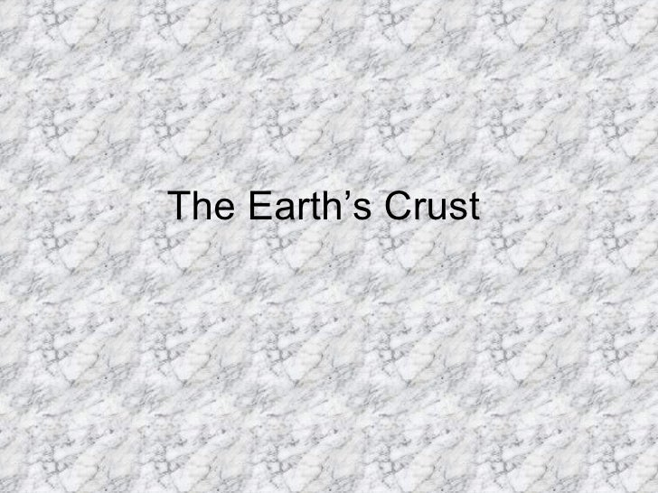 The earth's crust