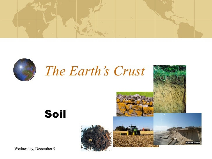 The Earth'S Crust #9 Soil