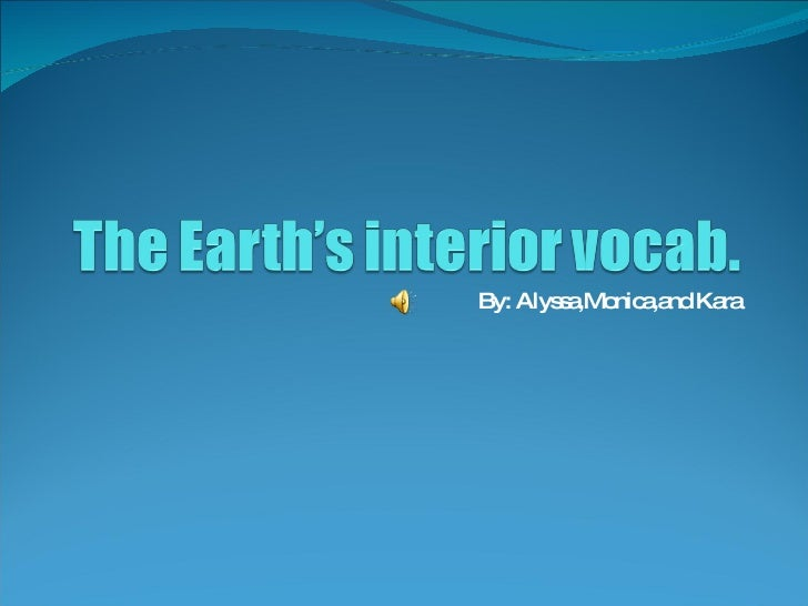 07: The Earth'S Interior Vocab