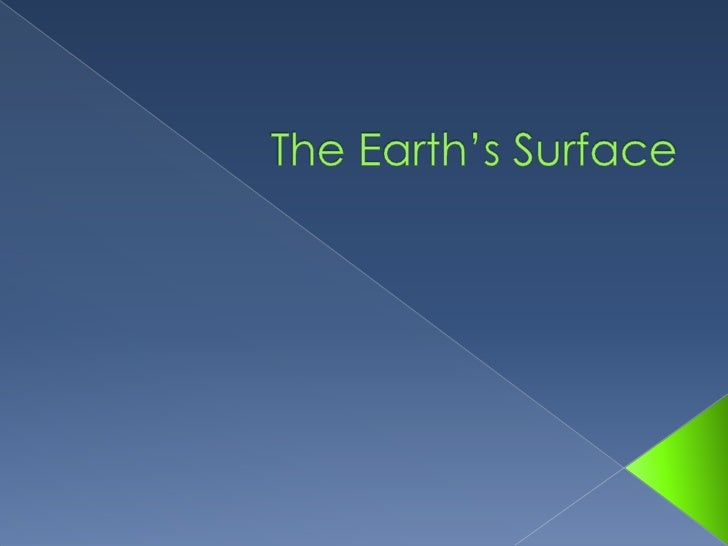 The Earth's Surface<br />