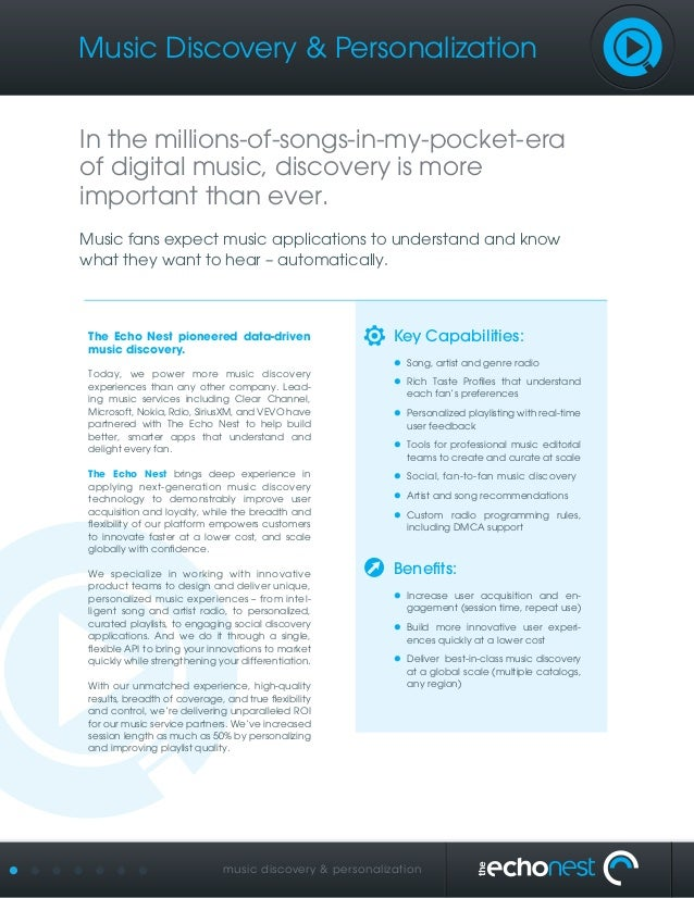 music discovery & personalization The Echo Nest pioneered data-driven music discovery. Today, we power more music discover...