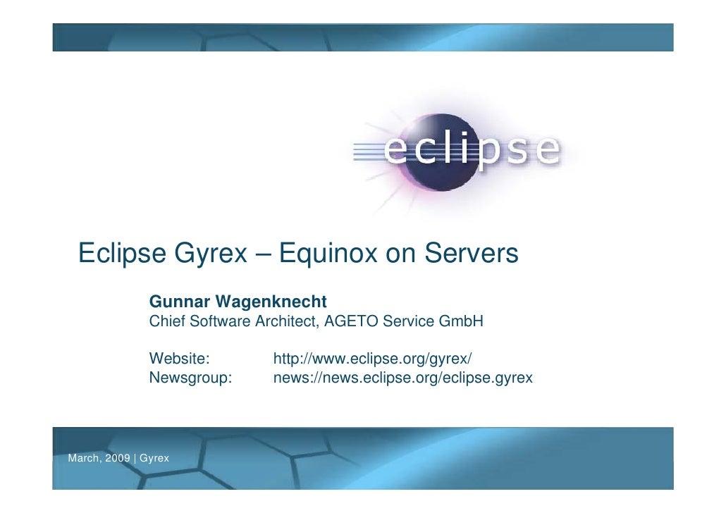 Eclipse Gyrex - Equinox on Servers