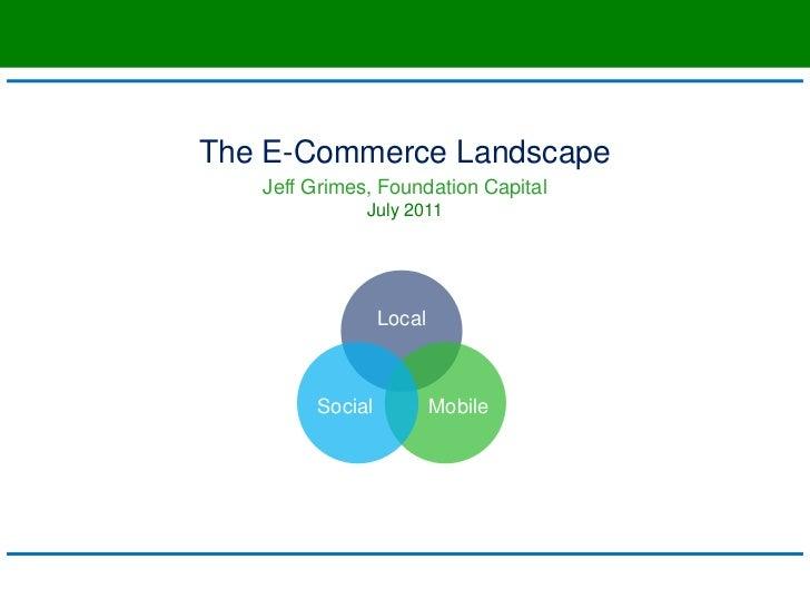 Foundation Capital Research: The E-Commerce Landscape