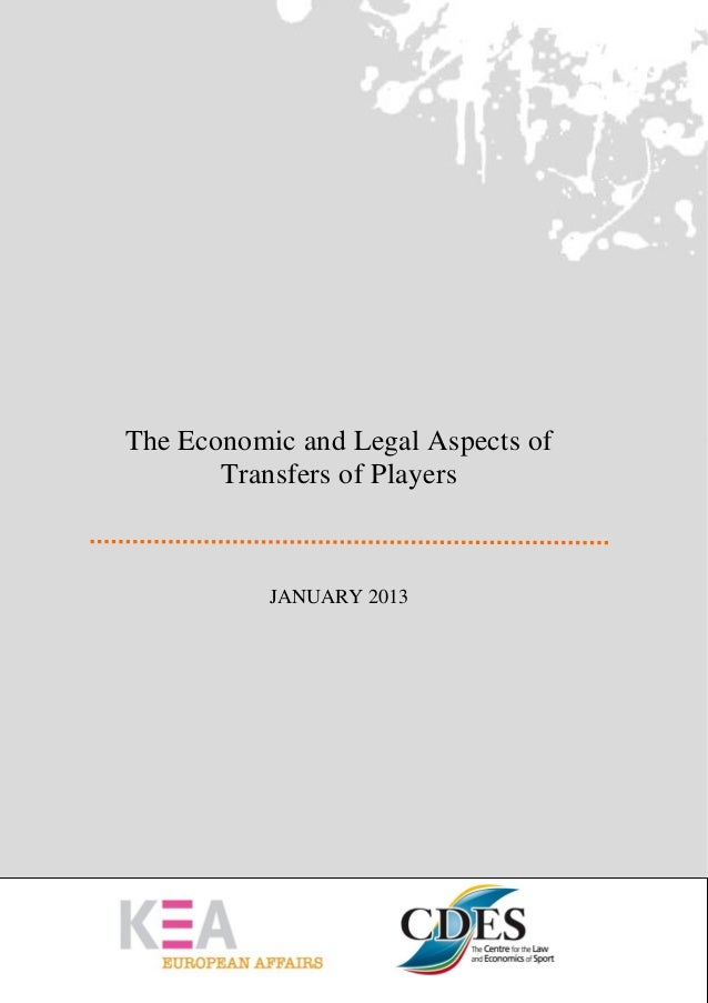 KEA – CDES: Study on the economic and legal aspects of transfers of playersThe Economic and Legal Aspects of       Transfe...