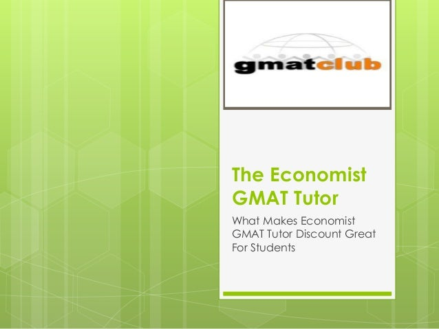 The Economist GMAT Tutor What Makes Economist GMAT Tutor Discount Great For Students