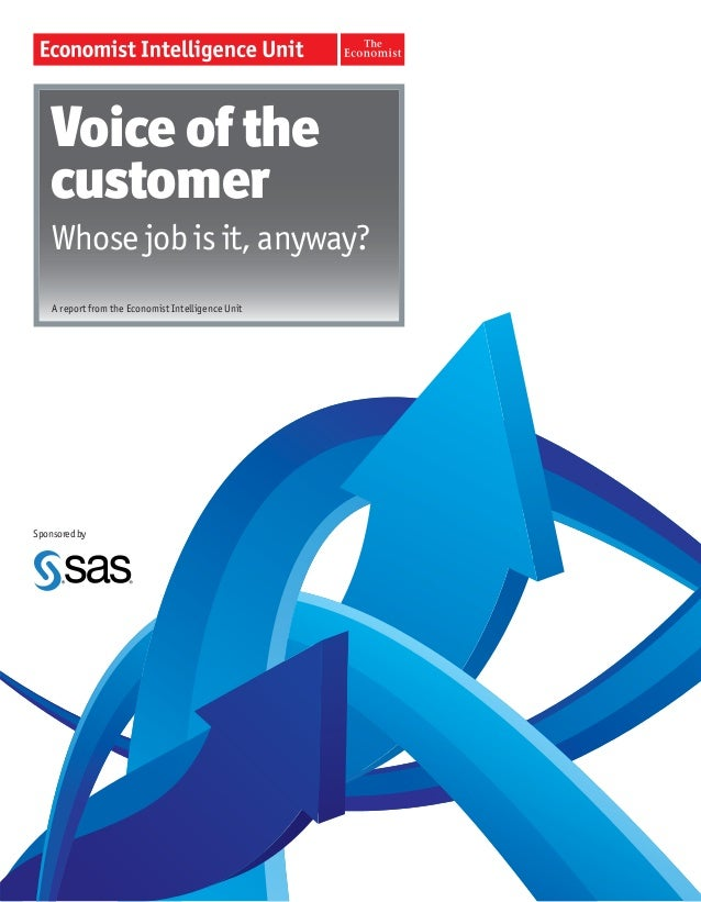 The economist intelligence unit:  Voice of the customer, whose job is it, anyway
