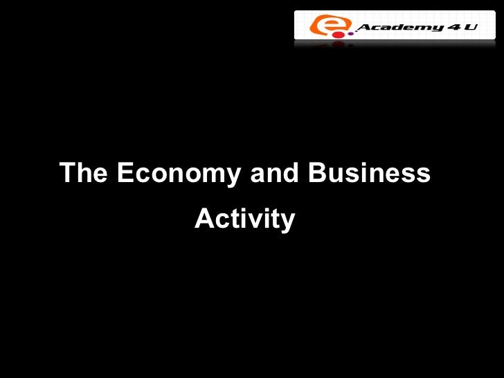 The economy and business activity