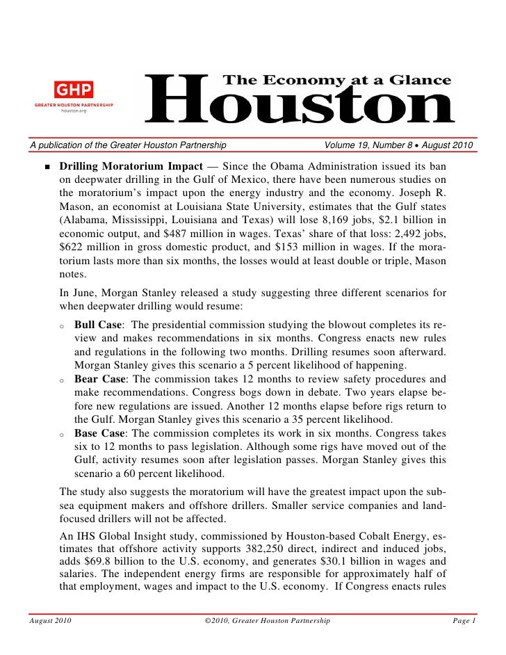 A publication of the Greater Houston Partnership                          Volume 19, Number 8 • August 2010         Drilli...
