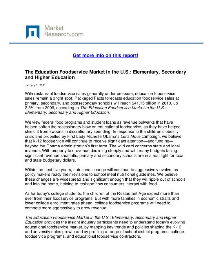 Get more info on this report!The Education Foodservice Market in the U.S.: Elementary, Secondaryand Higher EducationJanuar...