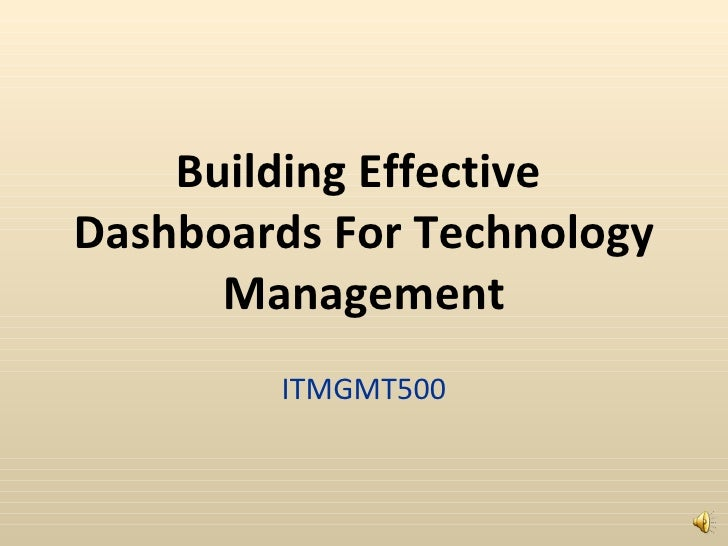 Building Effective  Dashboards For Technology Management ITMGMT500