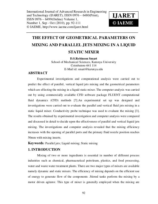 The effect of geometrical parameters on mixing and parallel jets mixing in a liquid static mixer