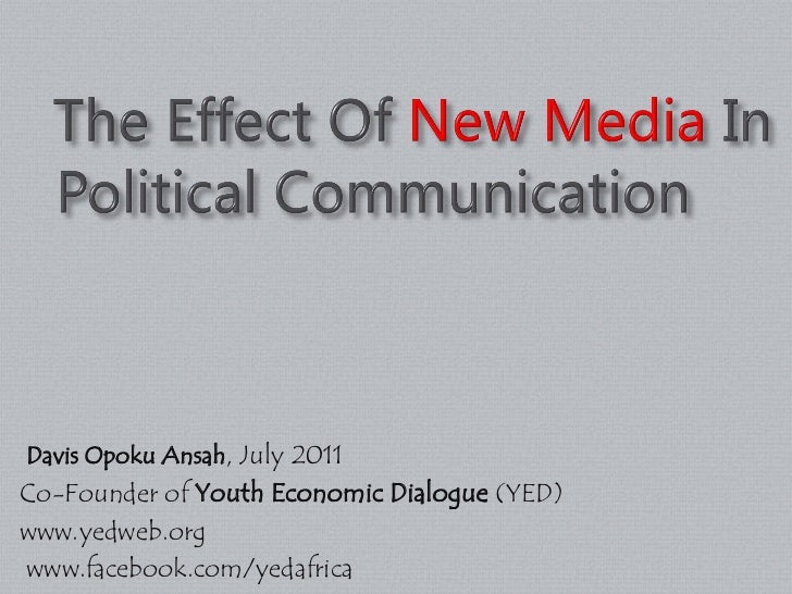 The effect of new media in political communication