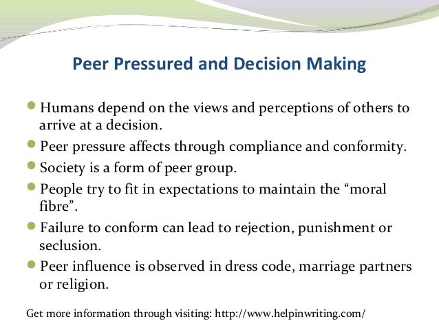 effects of peer pressure essay effects of peer pressure essay  effects of peer pressure essay gxart orgthe effect of peer pressure on decision making