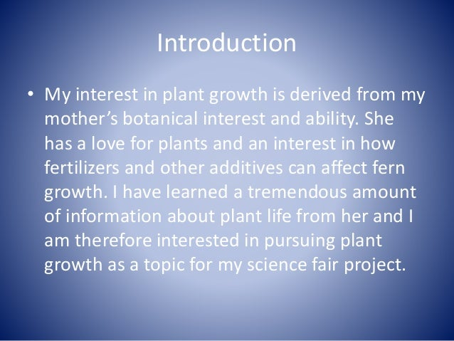 Writing an introduction in my research paper on plant growth! help!?