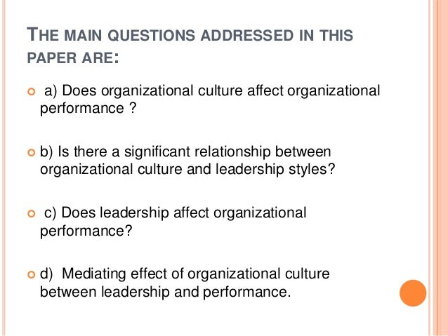 the effect of leadership on organizational Information form developed by the researcher, and effects of leadership styles of principals on leadership, organizational citizenship and organizational.