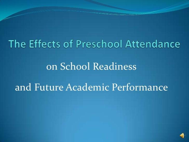 The effects of preschool attendance