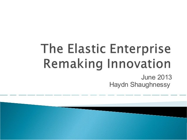 The elastic enterprise and radical adjacency