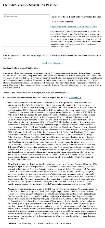 The Elder Scrolls V Skyrim Prix Pas Chersont dune grandeur assez unique en matière de jeux vidéos. Ce de Sont les nouvelle...