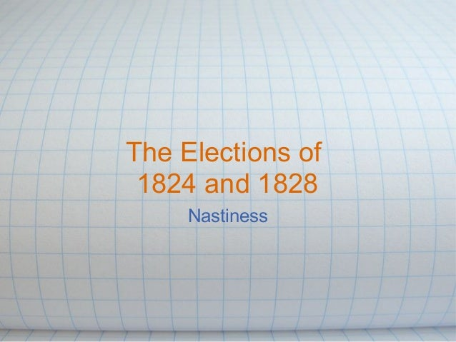 The elections of_1824_and
