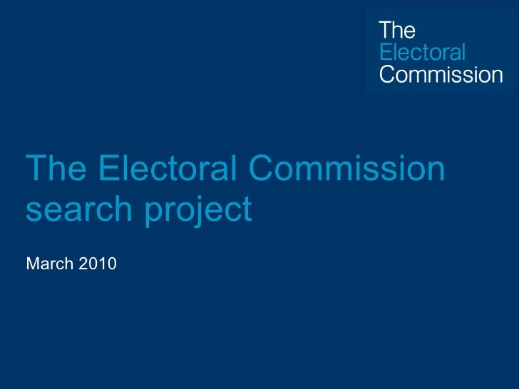 The Electoral Commission search project March 2010