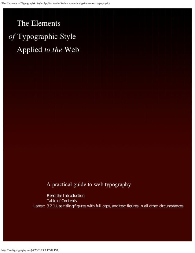 The Elements of Typographic Style Applied to the Web – a practical guide to web typography  The Elements of Typographic St...