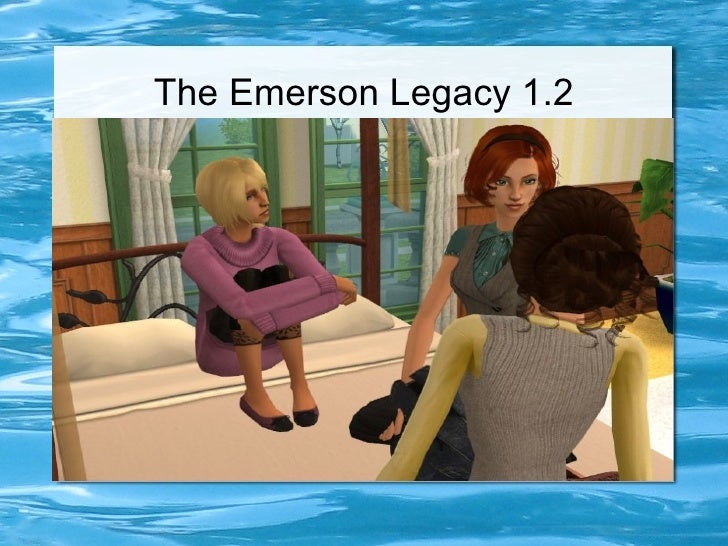 The Emerson Legacy 1.2