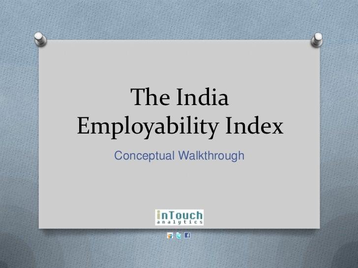 The IndiaEmployability Index   Conceptual Walkthrough