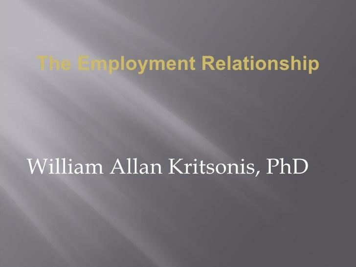 The Employment Relationship - William Allan Kritsonis, PhD