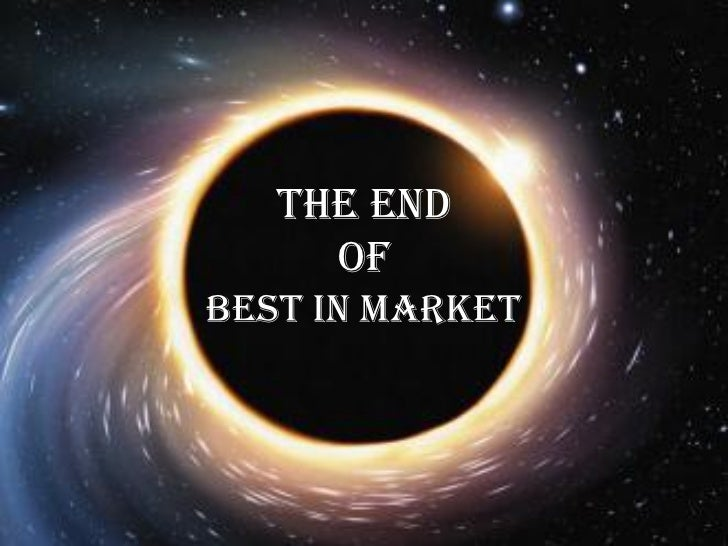 The End of Best in Market