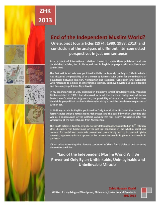 End of the Independent Muslim World? One subject four articles (1974, 1980, 1988, 2013) and conclusion of the analyses of ...
