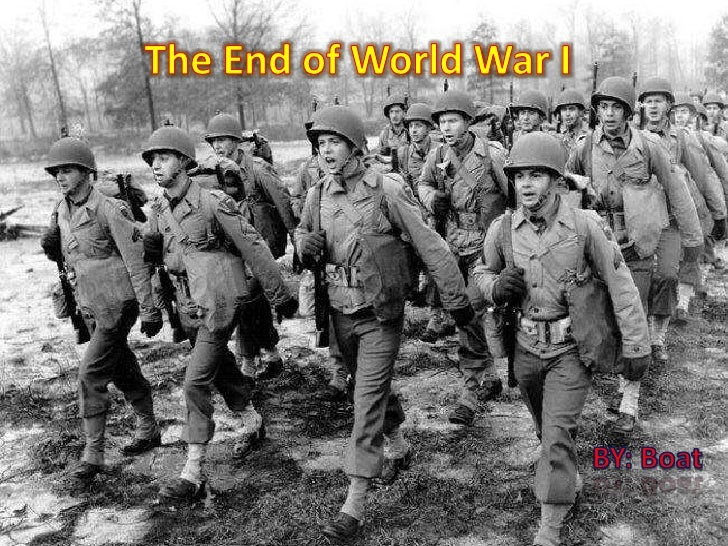 The End of World War I<br />BY: Boat<br />