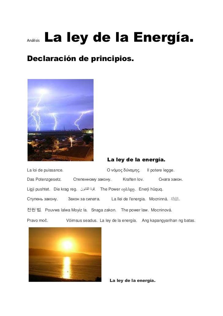 Análisis   La ley de la Energía.Declaración de principios.                                             La ley de la energí...