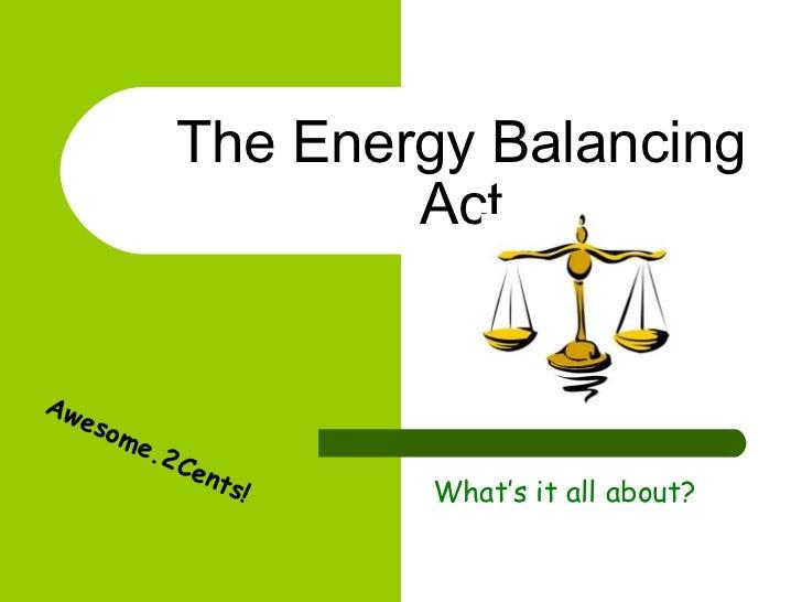 The energy balancing act Unit 1