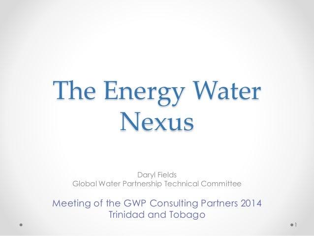 The Energy Water Nexus by Daryl Fields