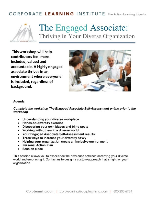 The Engaged Associate: Thriving in Your Diverse Organization This workshop will help contributors feel more included, valu...