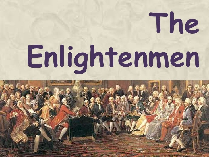 The Enlightenment <br />