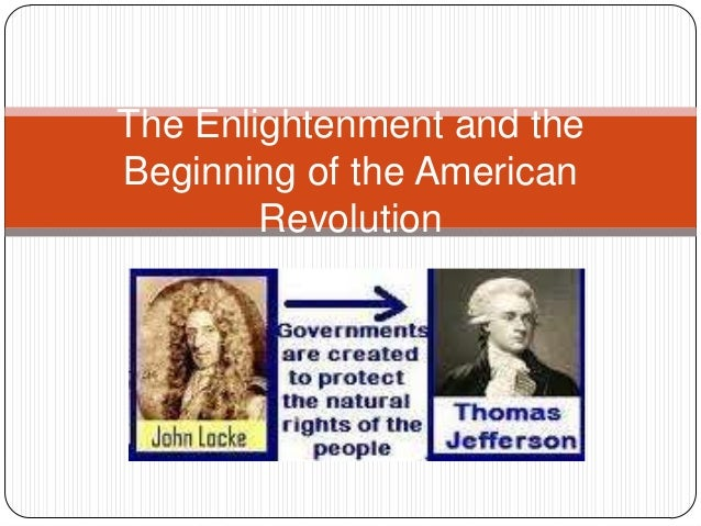 The enlightenment and the beginning of the american