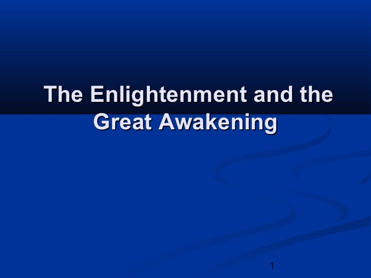 The enlightenment and the great awakening2