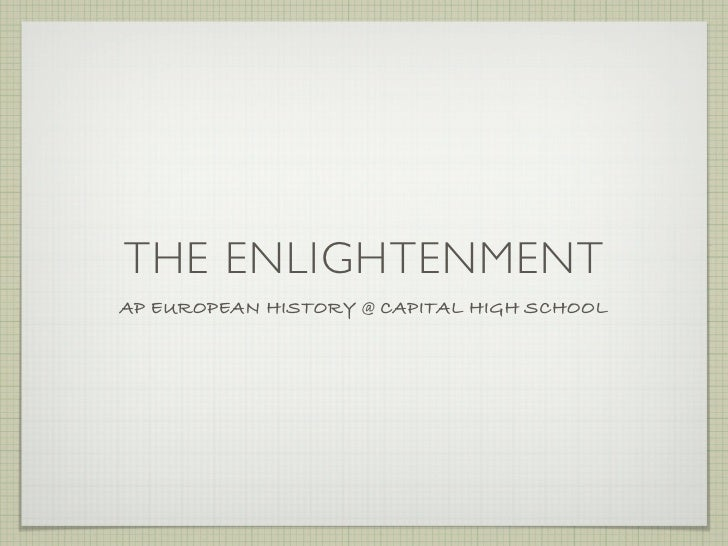 The Enlightenment AP European History 2009 2010