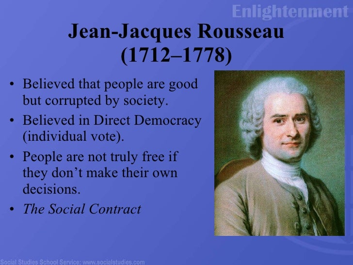 Jean Jacques Rousseau Beliefs Doctrines of the Enlig...