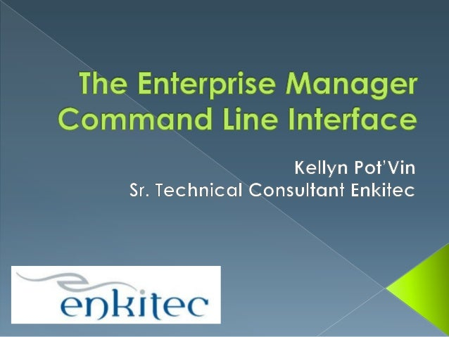The enterprise manager command line interface2