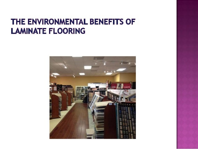 The Environmental Benefits Of Laminate Flooring